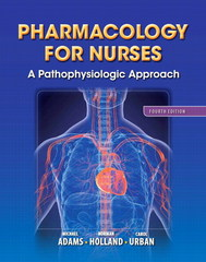 Pharmacology for Nurses 4th edition 9780133026184 0133026183