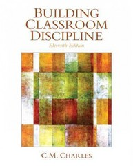 Building Classroom Discipline 11th Edition 9780133095371 0133095371