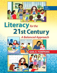 Literacy for the 21st Century 6th Edition 9780132837798 013283779X
