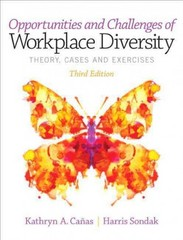 Opportunities and Challenges of Workplace Diversity 3rd Edition 9780132953511 013295351X