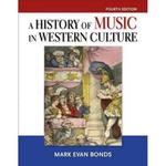 History of Music in Western Culture 4th Edition 9780205867226 0205867227