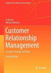 Customer Relationship Management 2nd Edition 9783642201301 364220130X