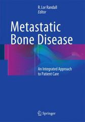 Metastatic Bone Disease 1st Edition 9781461456629 1461456622