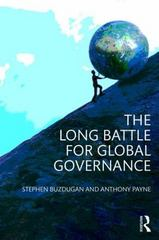 The Long Battle for Global Governance 1st Edition 9780415699792 0415699797