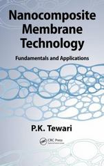 Nanocomposite Membrane Technology 1st Edition 9781466576827 1466576820