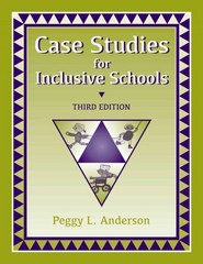 Case Studies for Inclusive Schools 3rd Edition 9781416405443 1416405445