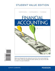 Financial Accounting, Student Value Edition Plus NEW MyAccountingLab with Pearson eText -- Access Card Package 9th edition 9780133052176 0133052176