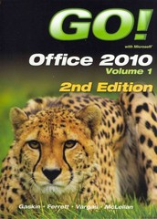 GO! with Office 2010 Volume 1, myitlab -- Access Card, and Microsoft Office 180-Day Trial, Fall 2012 2nd edition 9780133101539 0133101533
