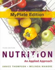 Nutrition MyPlate Edition plus New MyNutritionLab with MyDietAnalysis with Pearson eText and Access Code 3rd Edition 9780321807014 0321807014