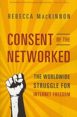 Consent of the Networked 1st Edition 9780465063758 0465063756