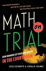 Math on Trial 1st Edition 9780465032921 0465032923
