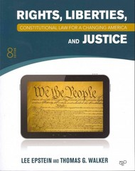 Constitutional Law for a Changing America: Rights, Liberties and Justice, 8th Edition plus Archive Access 8th Edition 9781452270401 1452270406