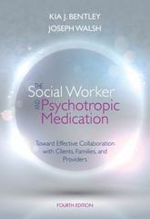 The Social Worker and Psychotropic Medication 4th Edition 9781285419008 1285419006
