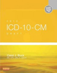 2013 ICD-10-CM Draft Edition 1st Edition 9781455753628 1455753629