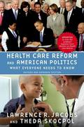 Health Care Reform and American Politics 2nd edition 9780199976133 0199976139