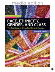 Race, Ethnicity, Gender, and Class 6th edition 9781452216515 1452216517