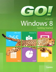 GO!  with Windows 8 Getting Started 1st Edition 9780133080131 0133080137