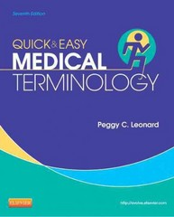 Quick & Easy Medical Terminology 7th Edition 9781455740703 1455740705