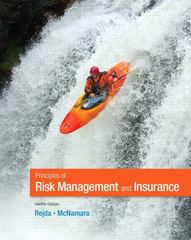 Principles of Risk Management and Insurance 12th Edition 9780132992916 0132992914