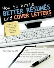 How to Write Better Résumés and Cover Letters 3rd Edition 9781438001470 1438001479