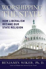 Worshipping the State 1st Edition 9781621570301 1621570304