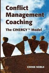 Conflict Management Coaching 1st Edition 9780987739407 0987739409