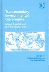 Transboundary Environmental Governance 1st Edition 9781317008057 1317008057
