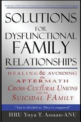 Solutions for Dysfunctional Family Relationships 0 9780615678436 0615678432