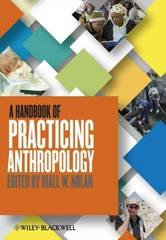 A Handbook of Practicing Anthropology 1st Edition 9780470674598 0470674598
