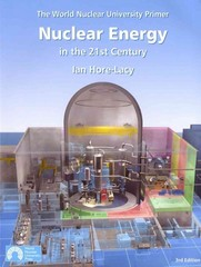 Nuclear Energy in the 21st Century 3rd Edition 9780955078453 0955078458