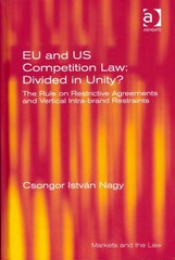 EU and US Competition Law: Divided in Unity 1st Edition 9781317140504 1317140508