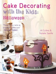 Cake Decorating with the Kids - Halloween 1st Edition 9781446359006 144635900X