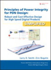 Principles of Power Integrity for PDN Design--Simplified 1st Edition 9780132735605 0132735601