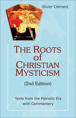 The Roots of Christian Mysticism 2nd Edition 9781565484856 1565484851