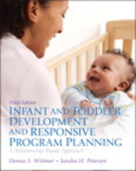 Infant and Toddler Development and Responsive Program Planning 3rd Edition 9780132869942 0132869942