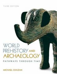 World Prehistory and Archaeology 3rd Edition 9781317347514 131734751X