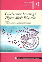 Collaborative Learning in Higher Music Education 1st Edition 9781317164418 1317164415