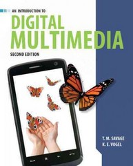 An Introduction to Digital Multimedia 2nd Edition 9781449688394 144968839X