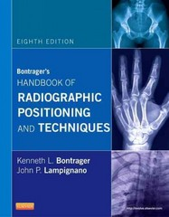 Bontrager's Handbook of Radiographic Positioning and Techniques 8th Edition 9780323083898 0323083897