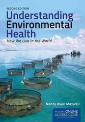 Understanding Environmental Health 2nd Edition 9781449665371 1449665373