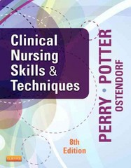 Clinical Nursing Skills and Techniques 8th Edition 9780323083836 0323083838