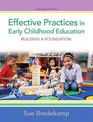 Effective Practices in Early Childhood Education 2nd Edition 9780133257380 013325738X