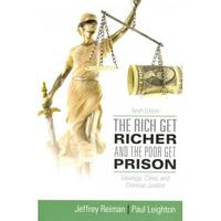 The Rich Get Richer and the Poor Get Prison 10th Edition 9780205137725 0205137725