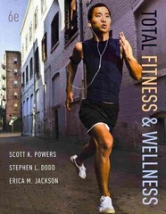 Total Fitness & Wellness 6th Edition 9780321840523 0321840526