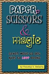 Paper, Scissors and Magic 1st Edition 9781477625170 1477625178