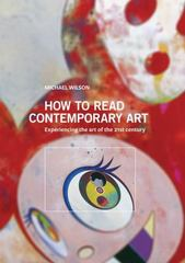 How to Read Contemporary Art 1st Edition 9781419707537 1419707531