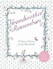 Grandmother Remembers 30th Anniversary Edition 30th edition 9781617690327 1617690325