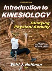 Introduction to Kinesiology 4th Edition 9781450446990 145044699X