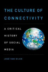 The Culture of Connectivity 1st Edition 9780199970780 0199970785