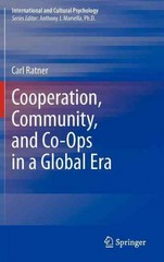 Cooperation, Community, and Co-Ops in a Global Era 0 9781461458241 1461458242